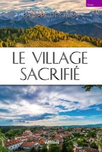 9editions-livre-philippe-bastien-village-sacrifie-001