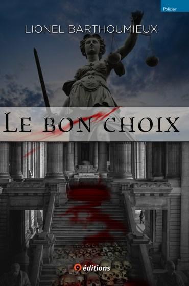 9editions-LIVRE-LIONEL-BARTHOUMIEUX-LE-BON-CHOIX-009-x1500