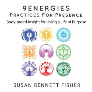 9 Energies Practices for Presence