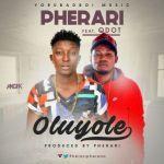 Pherari - Oluyole ft. Qdot
