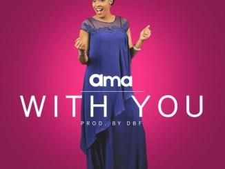 Ama - With You | @akurosh