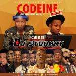 Music: Dj Stormmy - Codeine Mix
