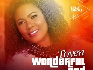 Toyen - Wonderful God | @toyenmusic1