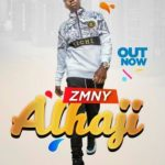 VIDEO + AUDIO: Zmny - Alhaji