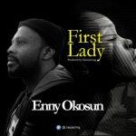 MP3 : Enny Okosun - First Lady