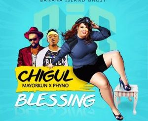MP3 : Chigul - Blessing ft Phyno & Mayorkun