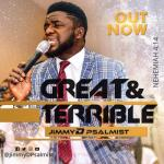 MP3 : Jimmy D Psalmist - Great and Terrible