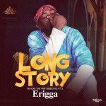 INSTRUMENTAL : Erigga - Long Story