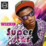 MP3 : Wizkid - Oluwa Lo Ni