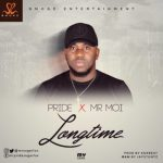 MP3 : Mr Pride X Mr. Moi - Longtime
