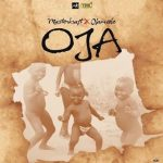 MP3 : Masterkraft - Oja Ft Olamide