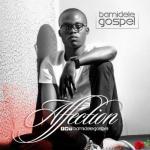 MP3 : Bamidele Gospel - Affection