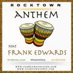 MP3 : Frank Edwards - Rocktown Anthem