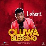 MP3 : Lakerz - Oluwa Blessing
