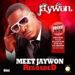 MP3 : Jaywon - Who No Go Know ft Olamide