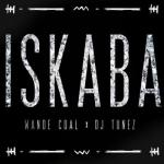 MP3 : Wande Coal ft. DJ Tunez - Iskaba
