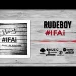 MP3: Rudeboy - #IFAi