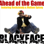 MP3: Black Face - Ahead Of The Game