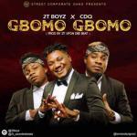 (music) 2T Boyz - Gbomo Gbomo Ft. CDQ