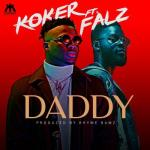 (music) Koker x Falz - Daddy