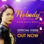 MP3 + VIDEO: Efe Richards - Nobody