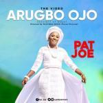 VIDEO: Pat Joe - Arugbo Ojo