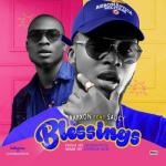 MP3 : Rapxon - Blessings Feat. Saucy