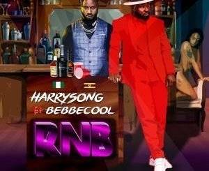 MP3: Harrysong Ft Bebe Cool - RNB