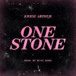 MP3: Kwesi Arthur - One Stone