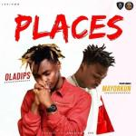 MP3: Oladips ft. Mayorkun - Places