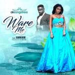 MP3: Ak Songstress Ft. Sarkodie - Ware Me