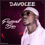 MP3: Davolee - Festival Bar (Part 2)