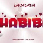 MP3: Lava Lava – Habibi