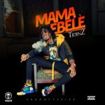 MP3: Tidinz – Mama Ebele