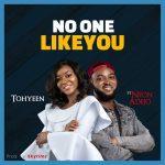 MP3: Tohyeen ft. Neon Adejo – No One Like You