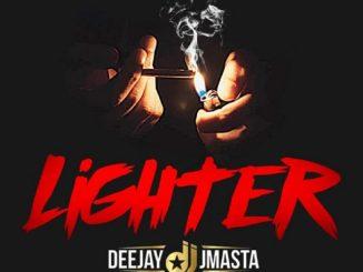 MP3: Deejay J Masta - Lighter