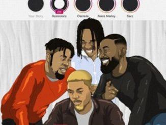 Lyrics: Reminisce - Instagram ft. Olamide, Naira Marley, Sarz