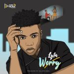 MP3: Lyta - Worry (Prod. Killertunes)