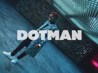 VIDEO: Dotman - Awe