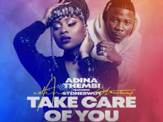 MP3: Adina - Take Care Of You ft. Stonebwoy