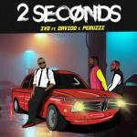 MP3: IVD Ft. Davido x Peruzzi - 2 Seconds