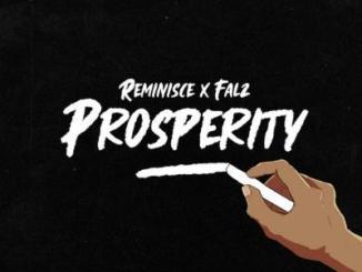 MP3: Reminisce - Prosperity Ft. Falz