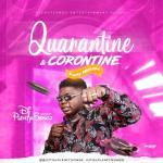 Mixtape: DJ PlentySongz - Quarantine & Corontine Party Mixtape