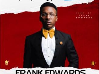 MP3: Frank Edwards - We Worship You