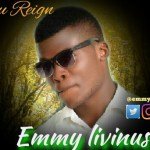 Emmy Livinus - You Reign