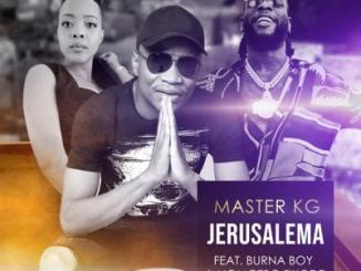 Master KG ft. Burna Boy, Nomcebo Zikode - Jerusalema (Remix)