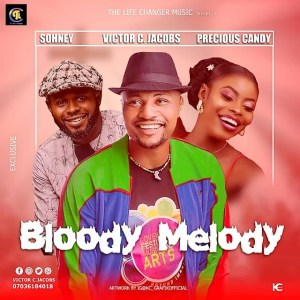 Sohney x Victor c Jacobs x Precious Candy - Bloody Melody