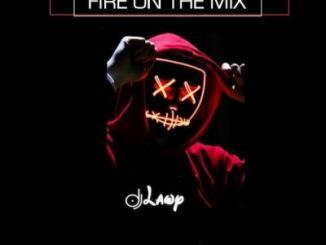 DJ Lawy - Fire On The Mix