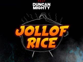 Erigga ft. Duncan Mighty - Jollof Rice