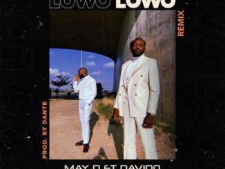 Lyrics: May D x Davido - Lowo Lowo Lyrics (Remix)
